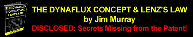 The Dynaflux Concept and Lenz's Law by Jim Murray